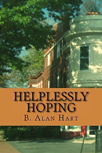 Helplessly Hoping  by  B. Alan Hart