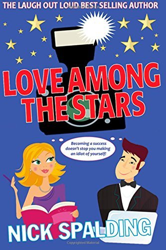 Love... Among the Stars  by  Nick Spalding
