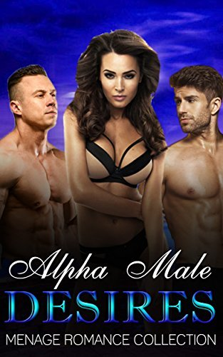 Alpha Male Desires Dark Lust Publishing
