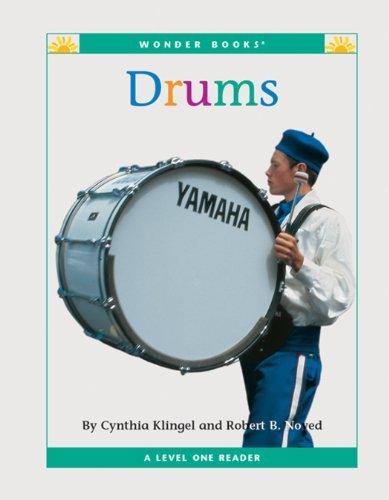 Drums (Nonfiction Readers: Level 1: Musical Instruments) Cynthia Klingel