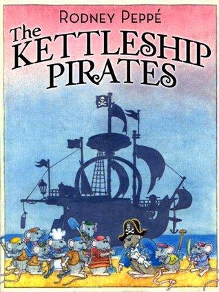 The Kettleship Pirates  by  Rodney Peppé