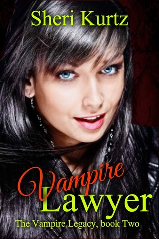 Vampire Lawyer (The Vampire Legacy Book 2)  by  Sheri Kurtz