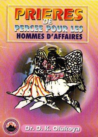 Prieres De Percee Pour Les Hommes Daffaires D.K. Olukoya