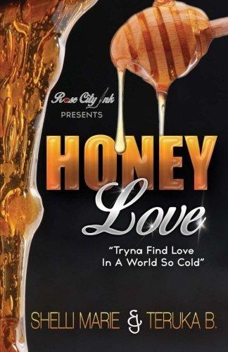 Honey Love  by  Shelli Marie