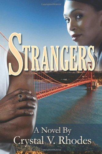 Strangers Crystal V. Rhodes