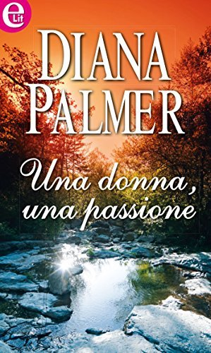 Una donna, una passione Diana Palmer