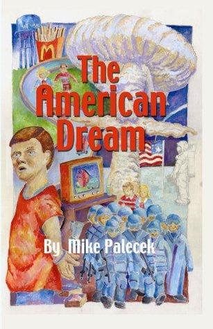The American Dream  by  Mike Palecek