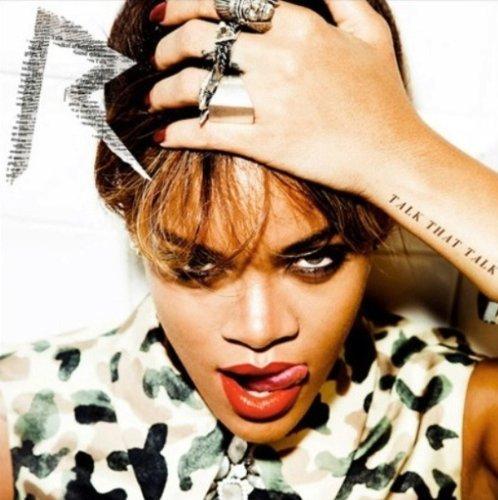 Rihanna - Talk That Talk - Deluxe Edition LIRYCS  by  Dominik M