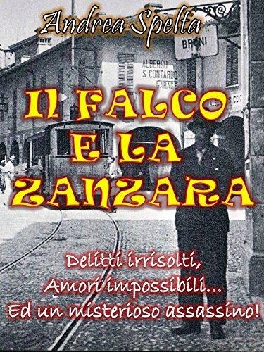 IL FALCO E LA ZANZARA Andrea Spelta