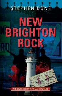 New Brighton Rock (Inspector Vignoles Mystery No. 6) Stephen Done