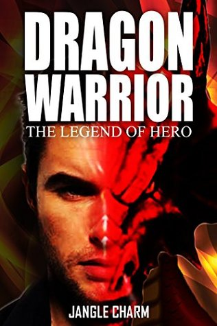 Adventure Fantasy Series - DRAGON WARRIOR (The Legend of Hero) (epic fantasy series boxed set): Inspiration from World of Warcraft War of the Ancients, fantasy academy, fiction best sellers for teens  by  Jangle Charm