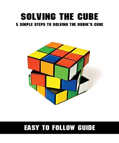 Solving the Cube - Ebook Guide to solving the notorious Rubiks cube!  by  Eamon Nichols