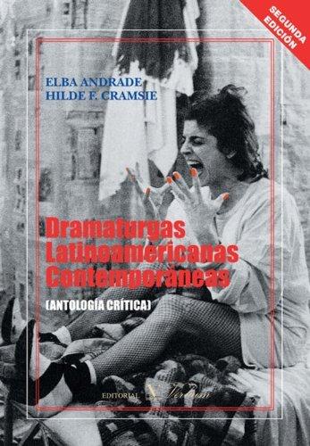 Dramaturgas latinoamericanas contemporáneas  by  Carmen Alemany Bay