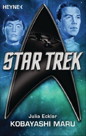 Star Trek: Kobayashi Maru: Roman Julia Ecklar