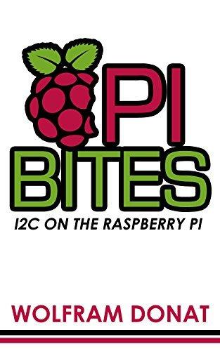 Pi Bites: I2C On The Raspberry Pi Wolfram Donat