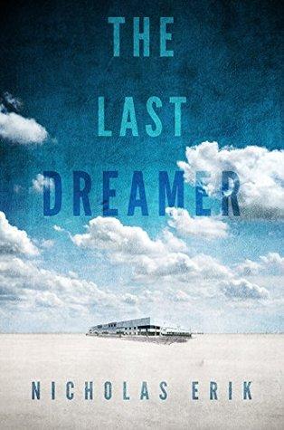 The Last Dreamer Nicholas Erik
