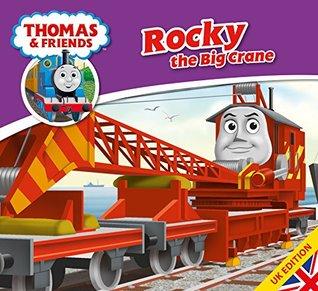 Thomas & Friends: Rocky the Big Crane (Thomas & Friends Story Library Book 28) Wilbert Awdry