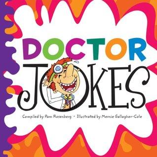 Doctor Jokes (Hah-larious Joke Books)  by  Pam Rosenberg