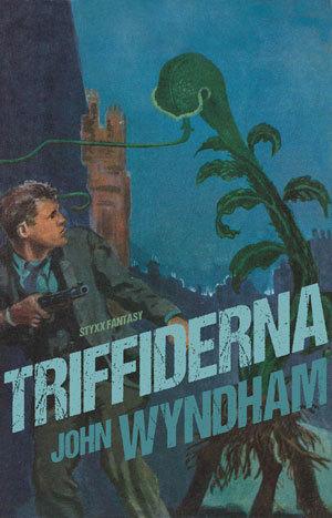 Triffiderna  by  John Wyndham