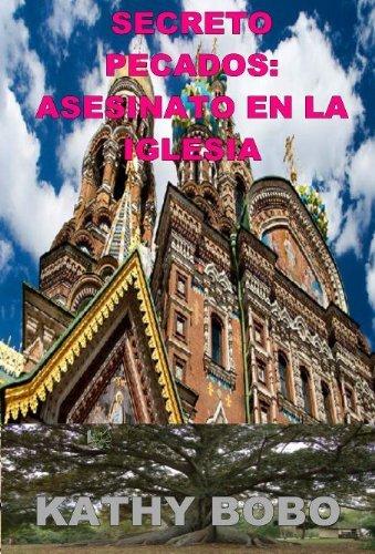 Secreto Peca Dos: Asesinato En La Iglesia  by  Kathy Bobo