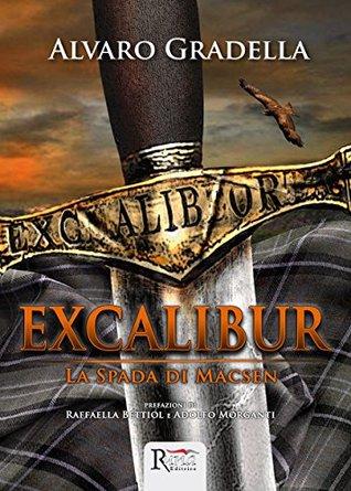Excalibur - La Spada di Macsen Alvaro Gradella