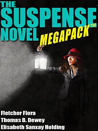 The Suspense Novel MEGAPACK TM: 4 Great Suspense Novels  by  Elisabeth Sanxay Holding