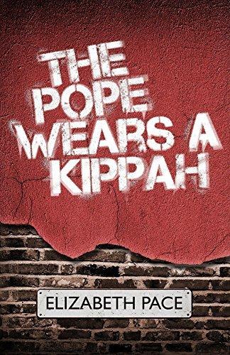The Pope Wears a Kippah Elizabeth Pace