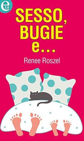 Sesso, bugie e... Renee Roszel