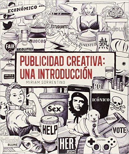 Publicidad creativa: una introducción Miriam Sorrentino