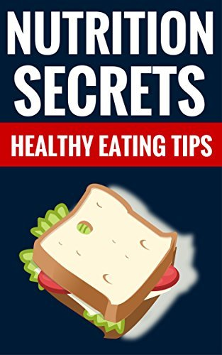 Nutritions Secrets - Healthy Eating Tips: Healthy Tips On Nutrition  by  Vernon May And Lynda White