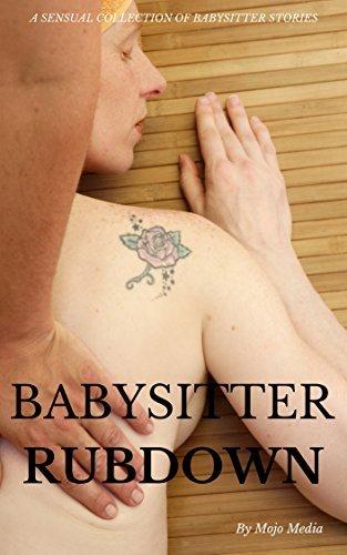 Babysitter Rubdown Mojo Media