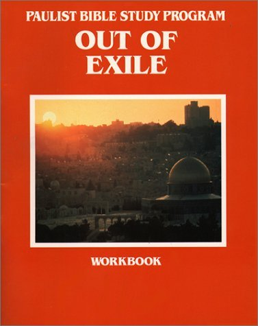 Out of Exile Workbook  by  Conrad LHeureux