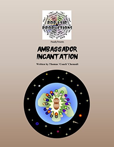 Ambassador Incantation  by  Thomas Coach Chenault