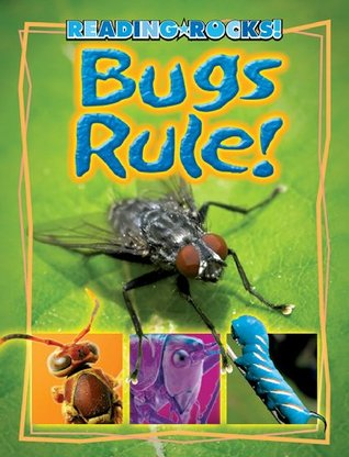 Bugs Rule!  by  Kathryn Stevens