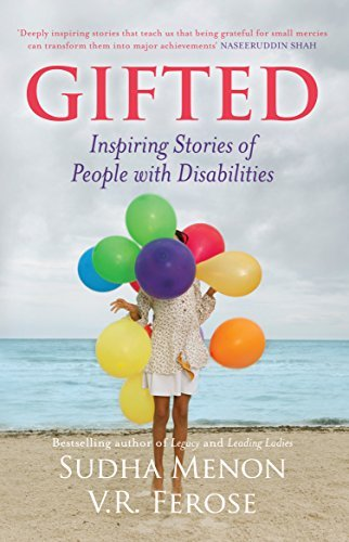 Gifted: Inspiring Stories of People with DisabilitiesIi  by  Sudha Menon