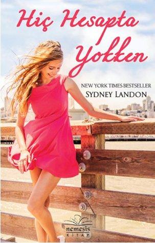 Hiç Hesapta Yokken (Danvers, #2)  by  Sydney Landon