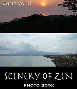 Scenery of ZEN in June J Nesmith