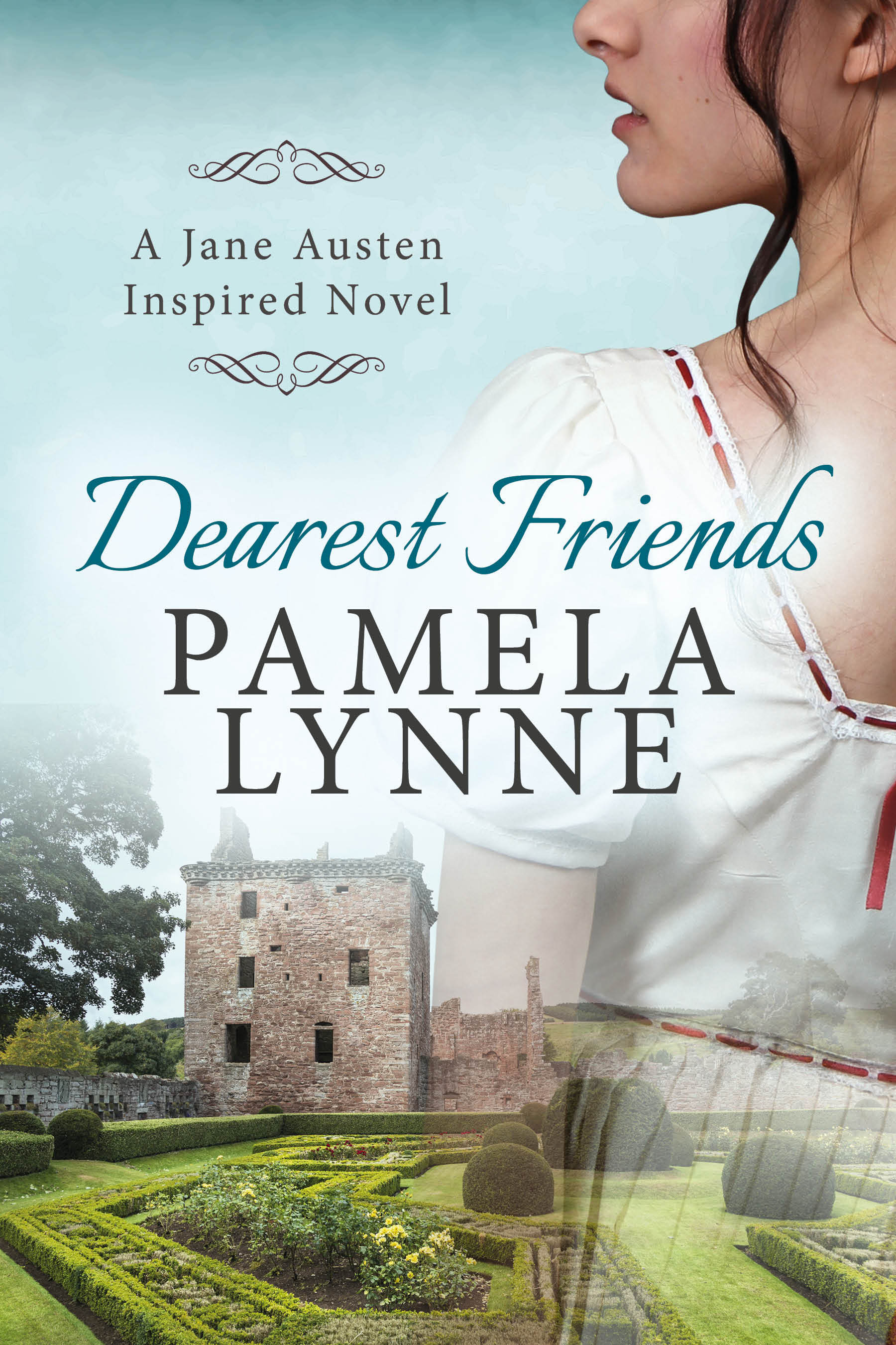 Dearest Friends: A Jane Austen Inspired Novel  by  Pamela Lynne