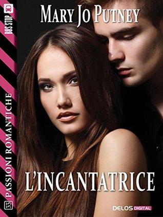 Lincantatrice  by  Mary Jo Putney