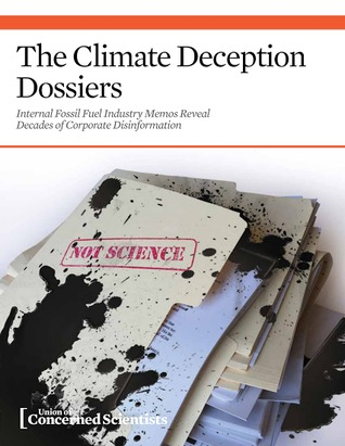 The Climate Deception Dossiers  by  Kathy Mulvey