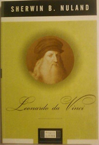 leonardo da vinci  by  Sherwin B. Nuland