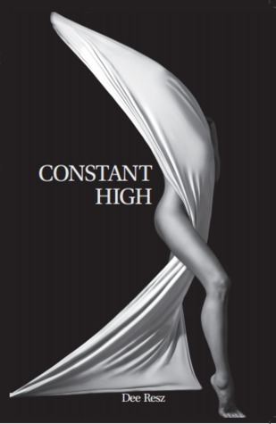 Constant High  by  Dee Resz