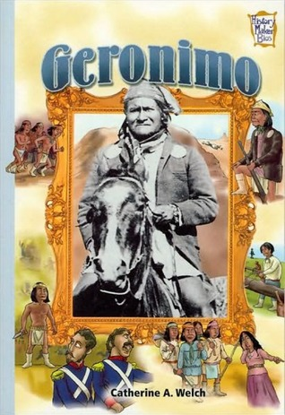 Geronimo  by  Catherine A. Welch