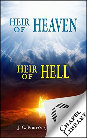 Heir of Heaven - Heir of Hell  by  J.C. Philpot