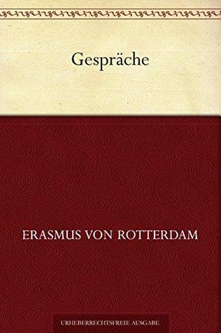 Gespräche  by  Erasmus von Rotterdam