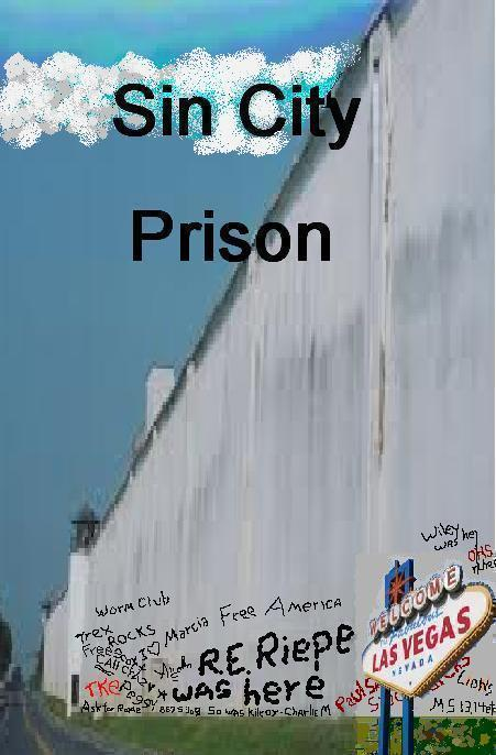 Sin City Prison (FEMA Camp Series, #3) Edward Riepe