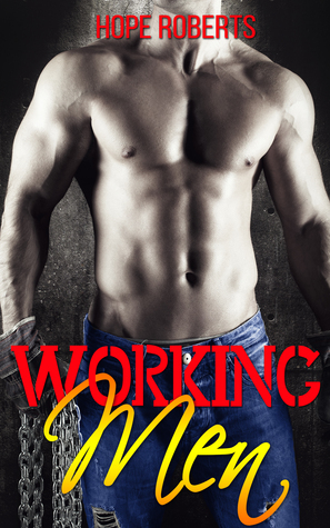 Working Men Hope  Roberts