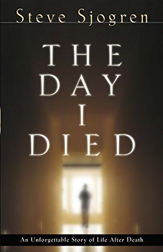 The Day I Died  by  Steve Sjogren