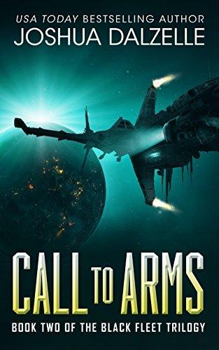 Call to Arms (Black Fleet Trilogy, #2)  by  Joshua Dalzelle