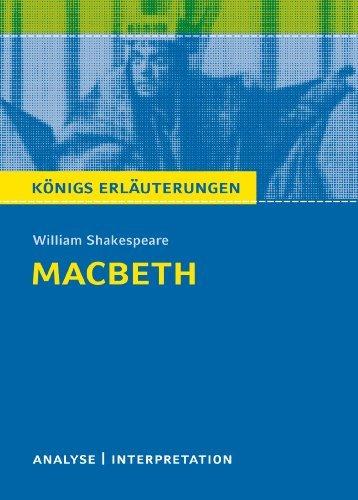 Macbeth von William Shakespeare. Königs Erläuterungen.: Textanalyse und Interpretation mit ausführlicher Inhaltsangabe und Abituraufgaben mit Lösungen Maria-Felicitas Herforth